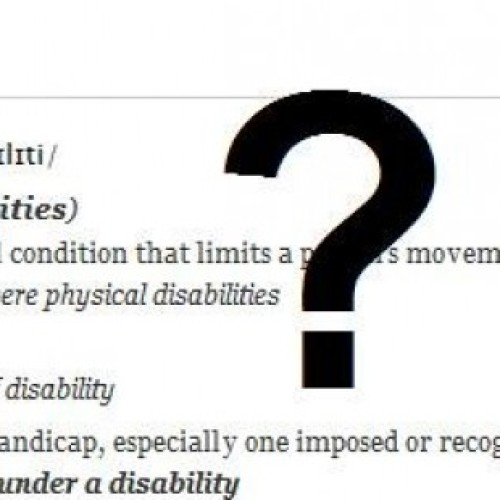 Disability, what's that?