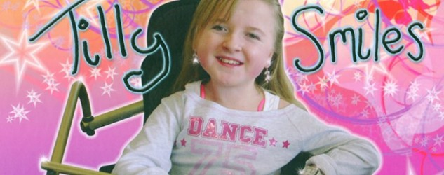 Tilly Smiles | Disabled children | Disability Horizons