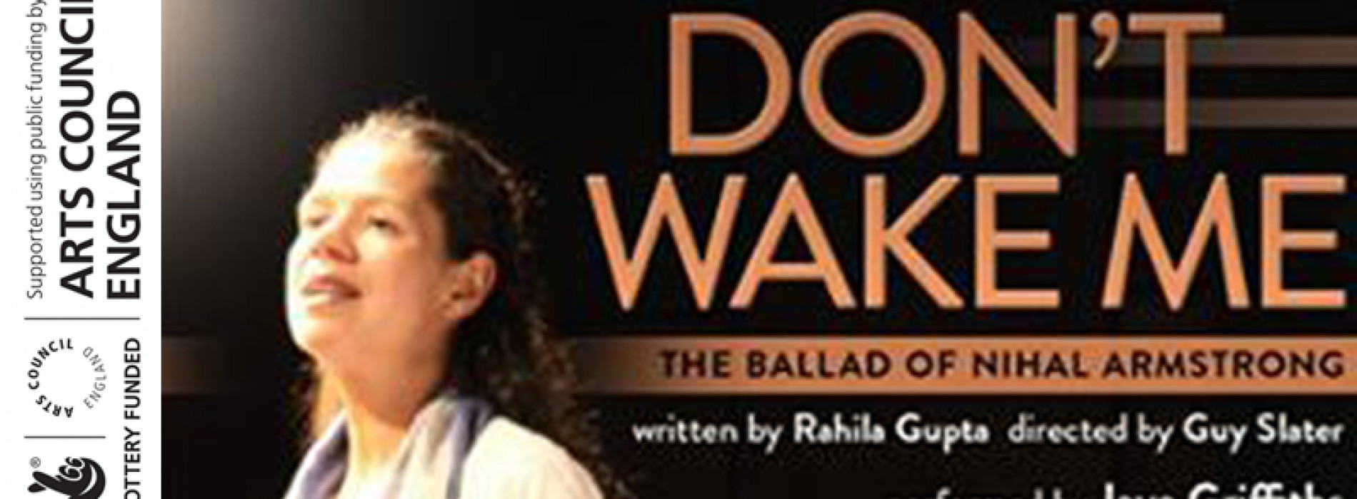 Don't Wake Me: The Ballad of Nihal Armstrong at the Cockpit Theatre