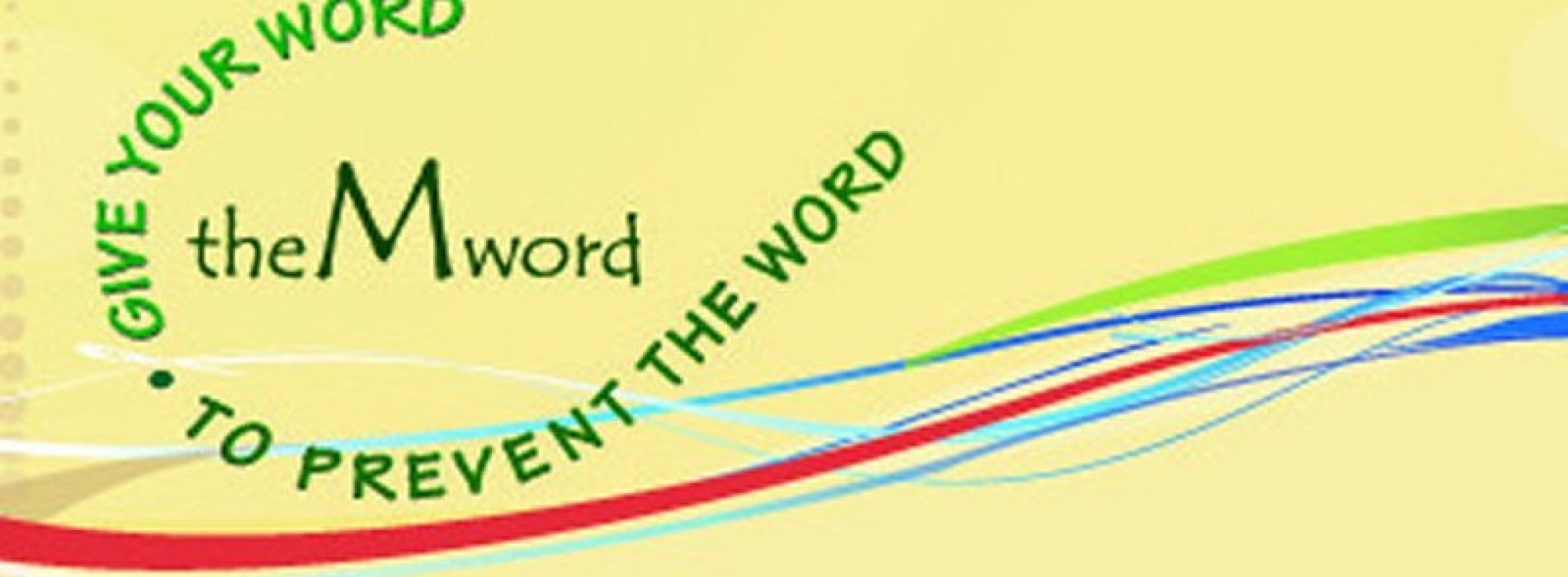 The M Word campaign: will you pledge?