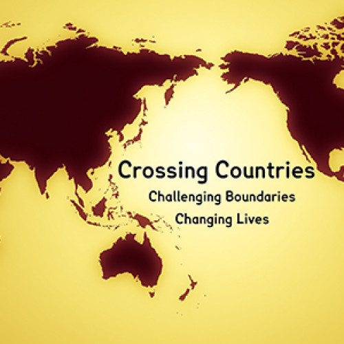Crossing Countries: challenging boundaries, changing lives