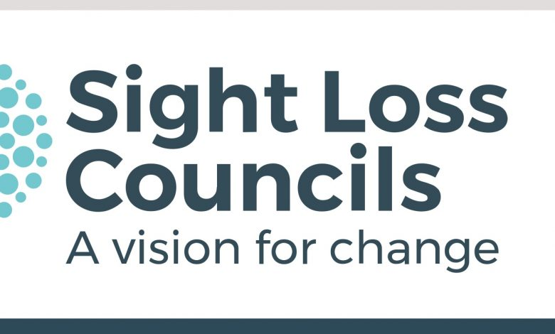Sight Loss Councils A vision for change