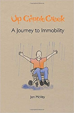 Up Cripple Creek book cover showing a cartoon of a man in a wheelchair with his hands in the air