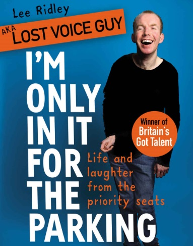 Front cover of Lee Ridley's book I'm Only in it For the Parking