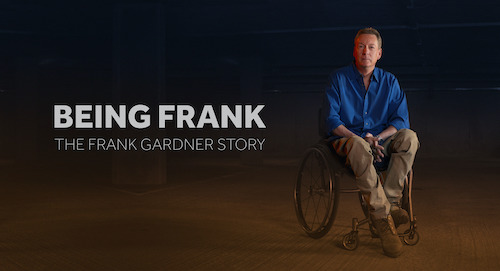 Being Frank: The Frank Gardner Story title text on left with Frank Gardner sat in his wheelchair on the right