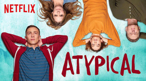Atypical - Netflix Original