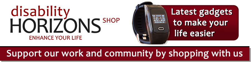 Support our work and community by shopping with Disability Horizons - gadgets to make your life easier